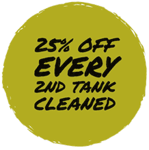 25% off every 2nd tank cleaned
